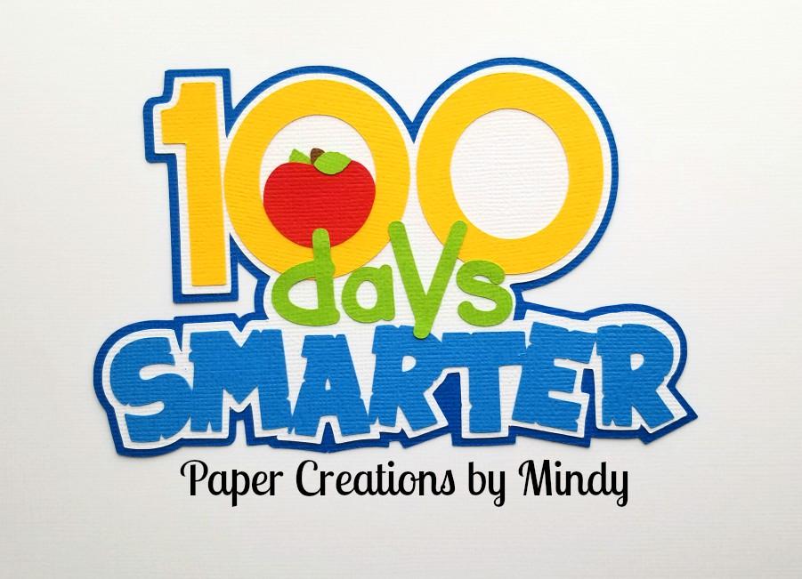 100 Days Smarter School Title Paper Pieicing