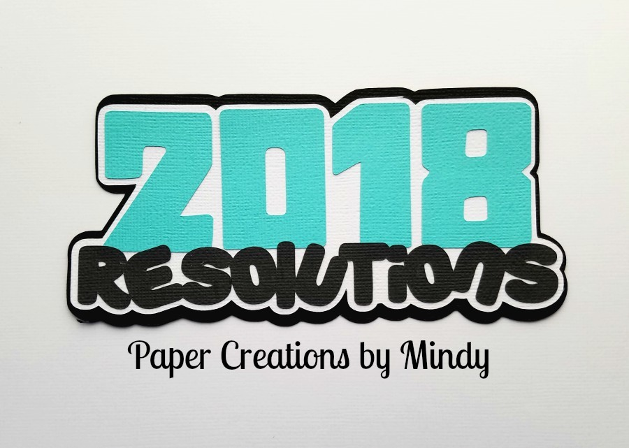 2018 Resolutions Title Paper Piecing