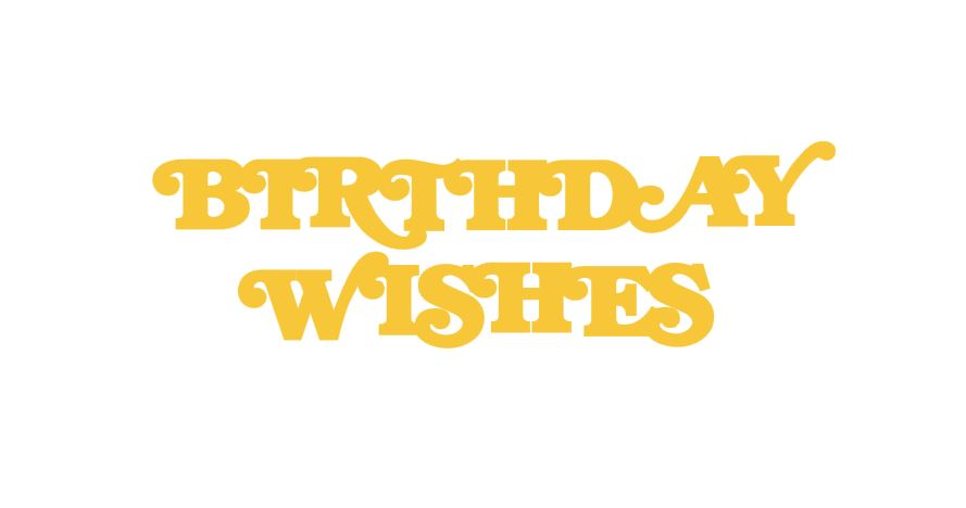Birthday Wishes Title Cutout