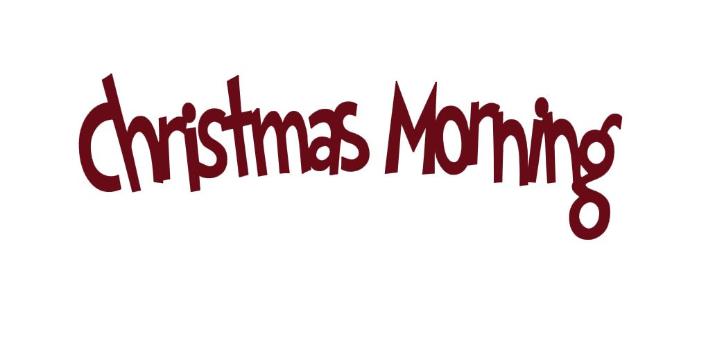 Christmas Morning Title Cutout