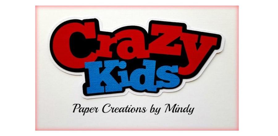 Crazy Kids Paper Piecings