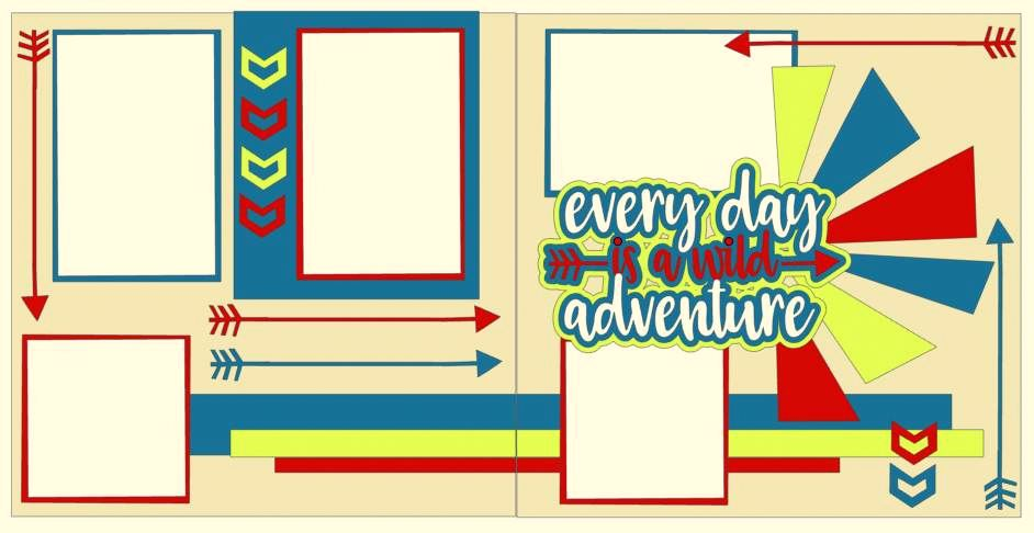 Every Day Is A Wild Adventure