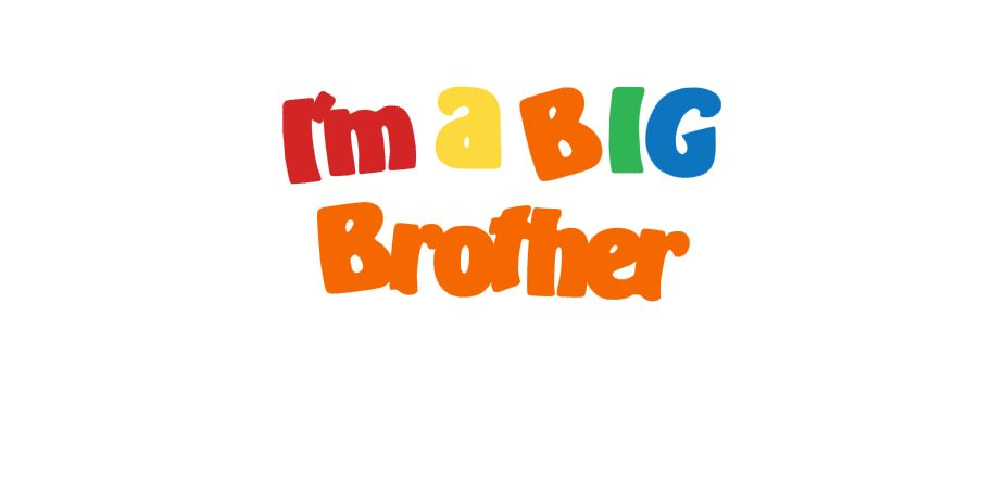 I'm A Big Brother Title Cutout