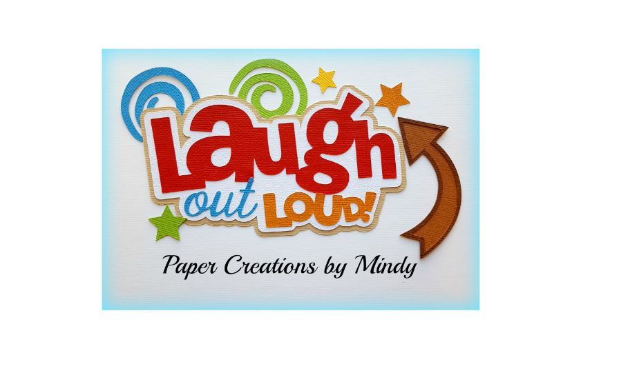 Laugh Out Loud Title Paper Piecing