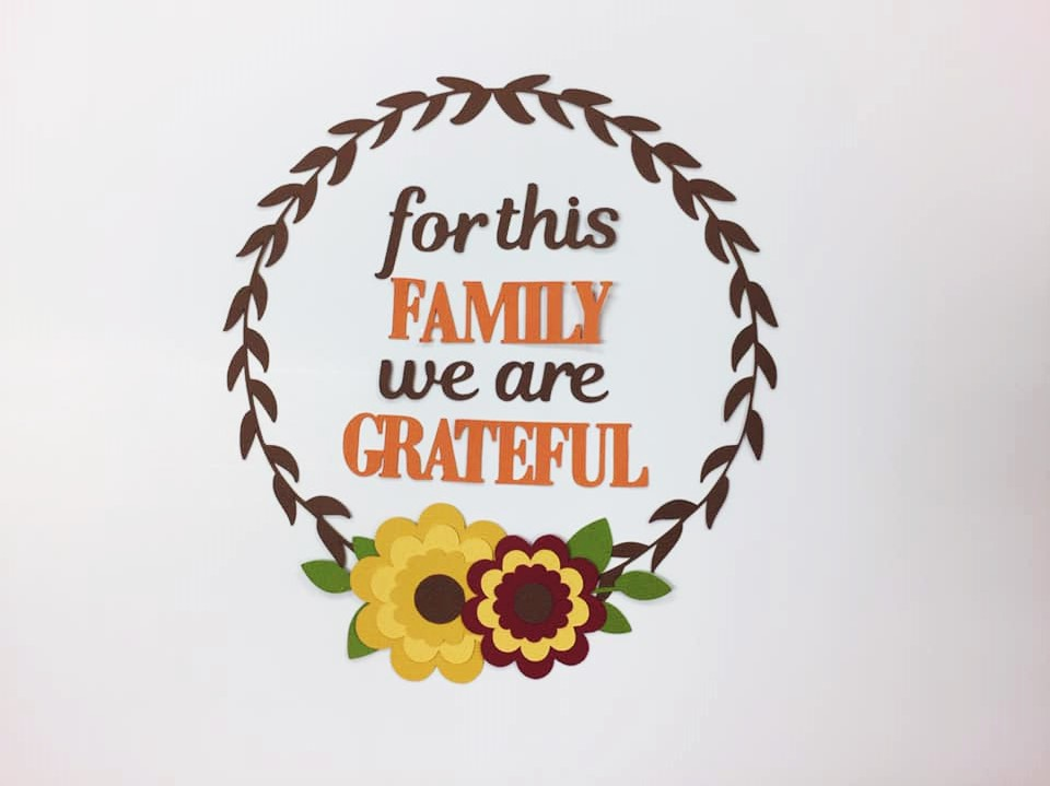 Family We Are Grateful Cutouts