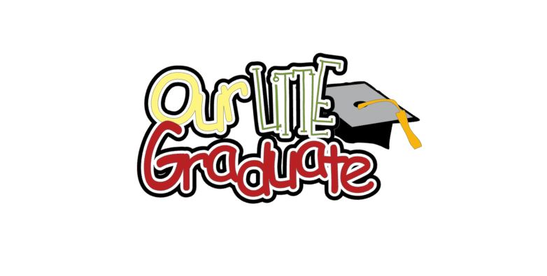 Our Little Graduate Title