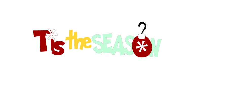 Tis the Season Title Cutout