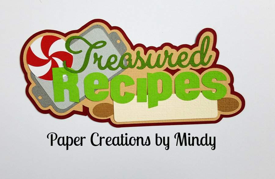 Treasured Recipes Title Paper Peicing