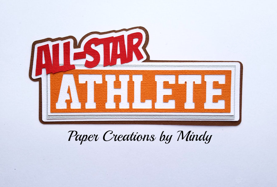 All Star Athlete Title Paper Piecing
