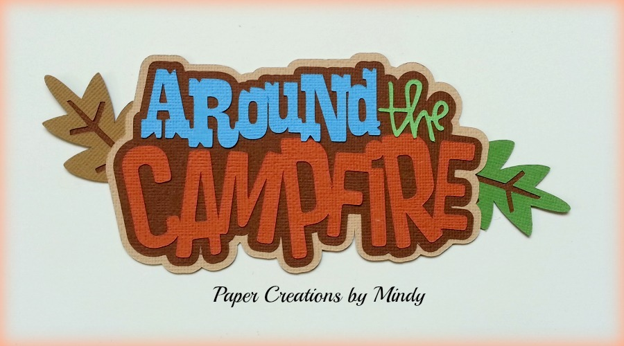 Around The Campfire Title Paper Piecing