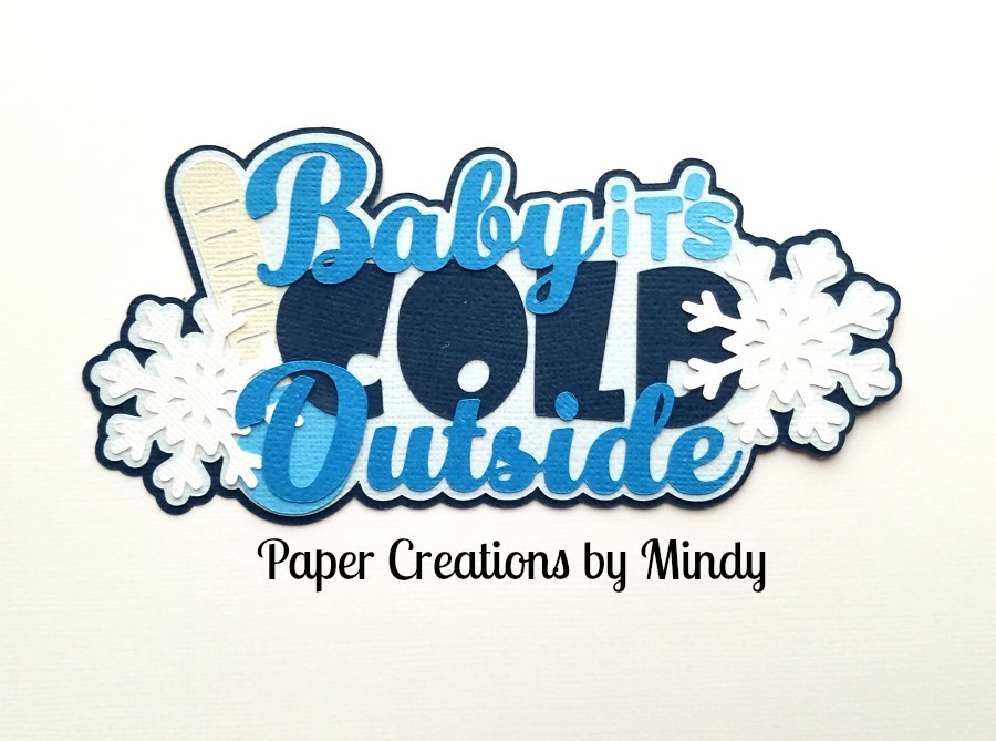 Baby It's Cold tbd Paper Piecing