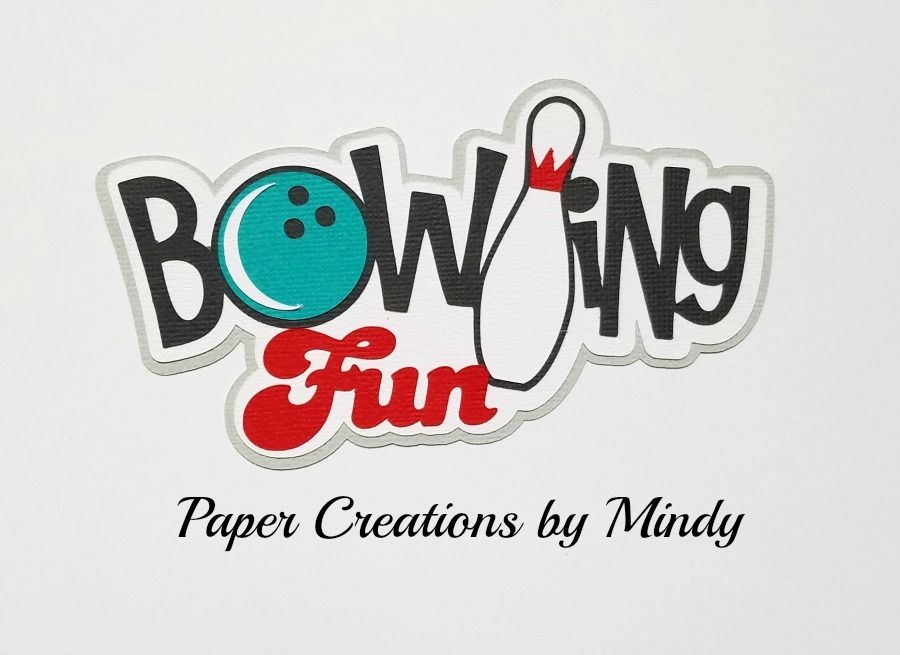 Bowling Fun Title Paper Piecing