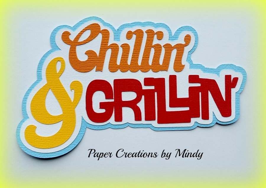 Chillin and Grillin Title Paper Piecing