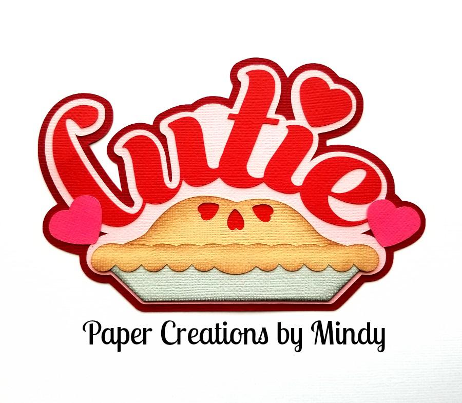 Cutie Pie Title Paper Piecing