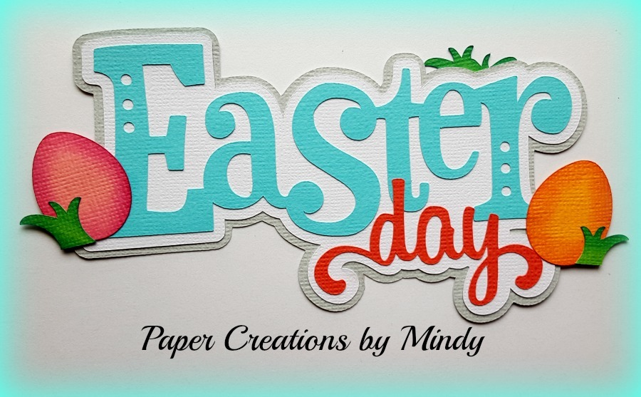 Easter Day Title Paper Piecing