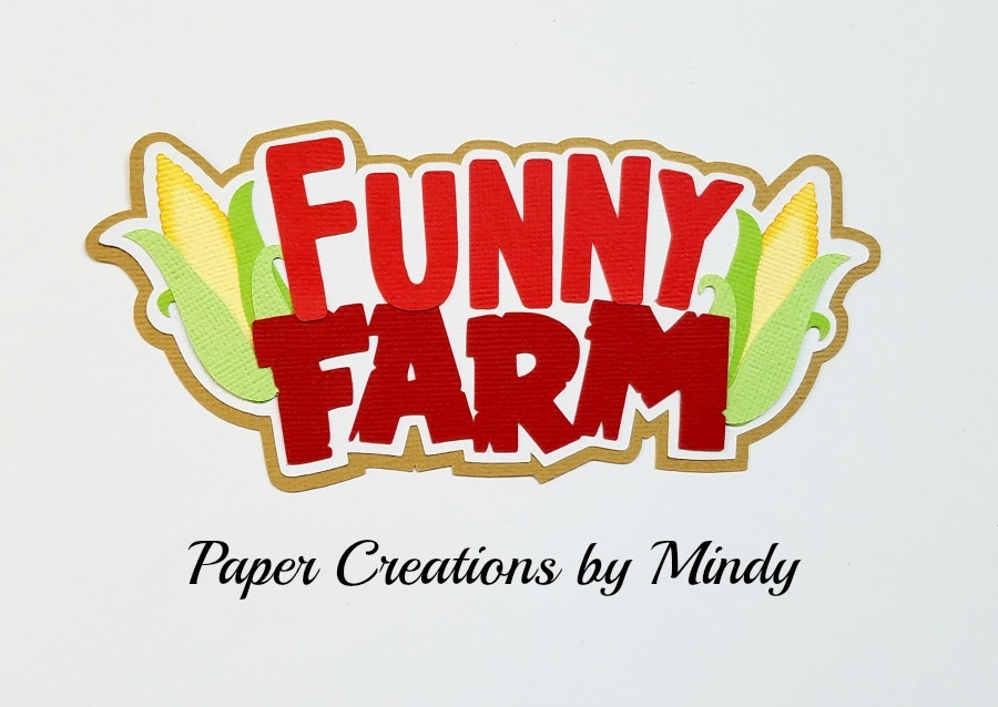 Funny Farm Title Paper Piecing