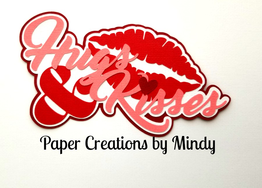 Hugs and Kisses Lip Title Paper Piecing