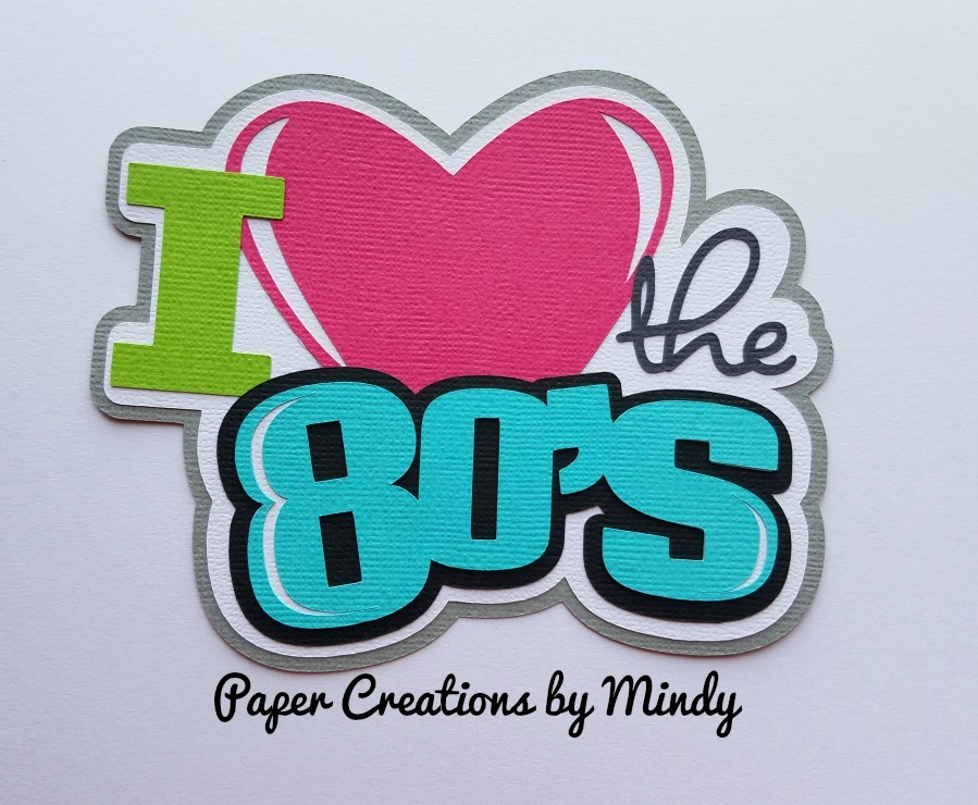 I heart the 80s Title Paper Piecing