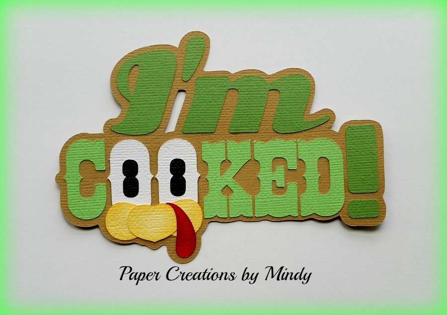 I'm Cooked Title Paper Piecing
