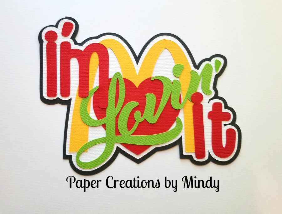Im Lovin It Title Paper Piecing