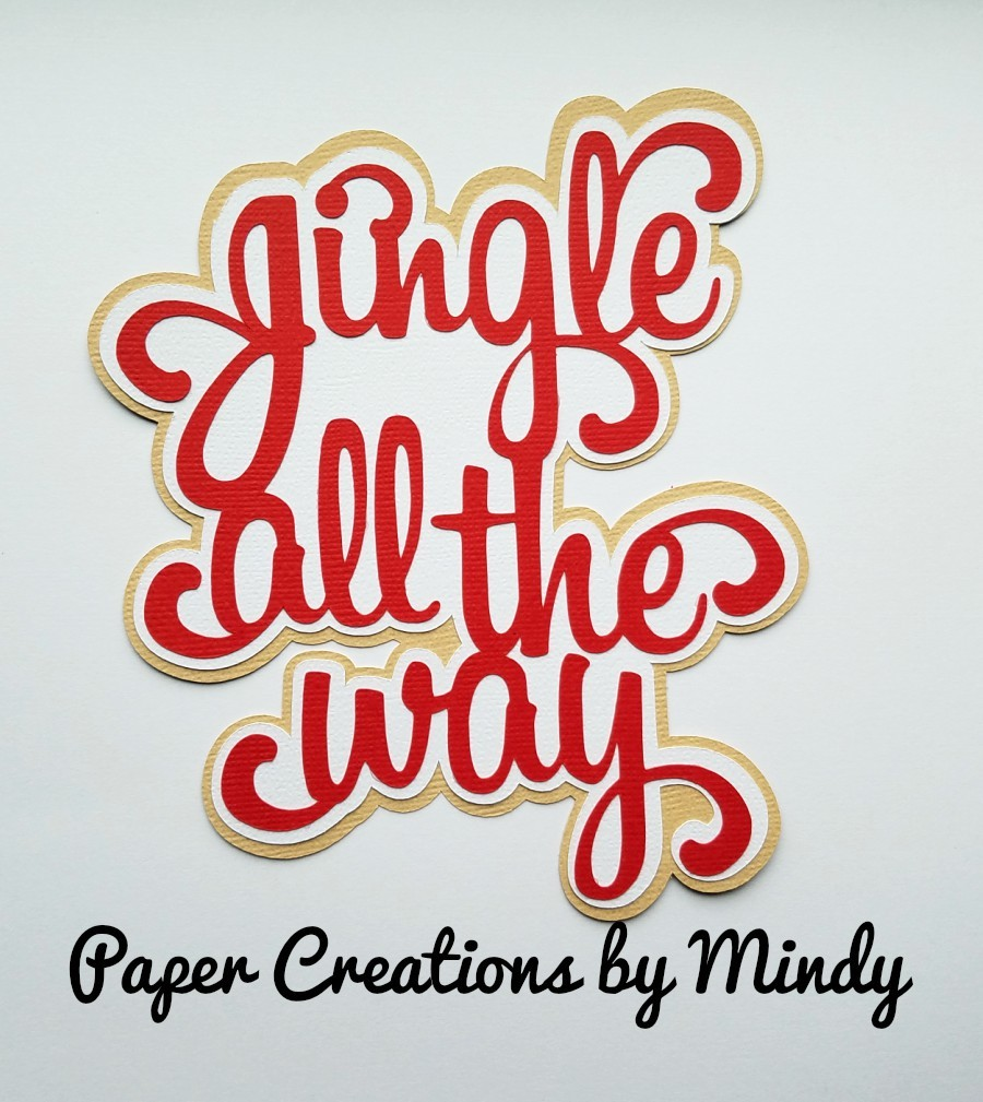 Jingle All The Way Title Paper Piecing