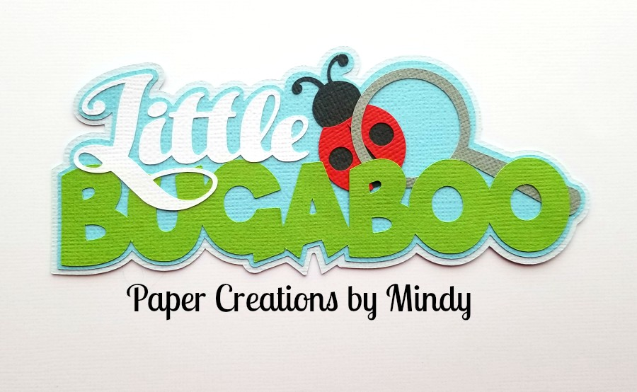 Little Bugaboo TBD Title Paper Piecing
