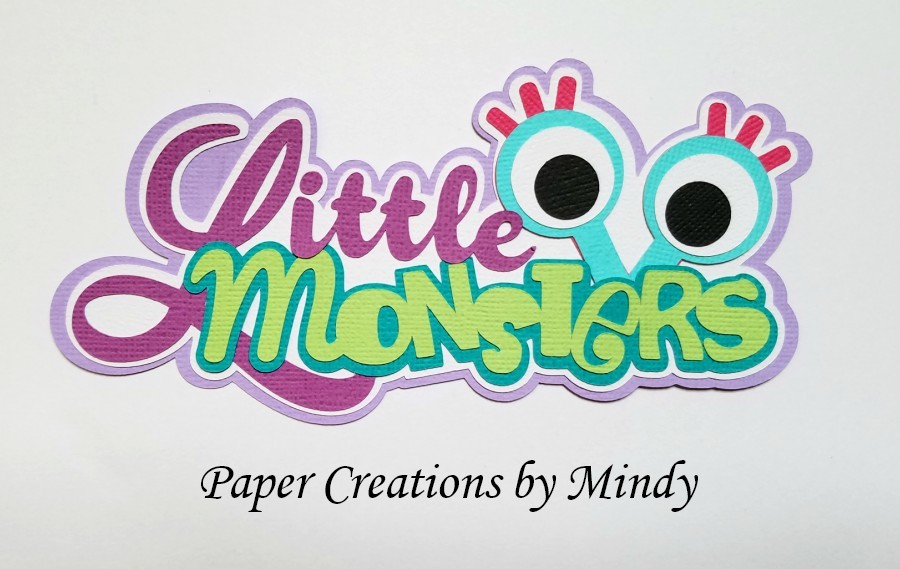 LIttle Monsters tbd Title Paper Piecing