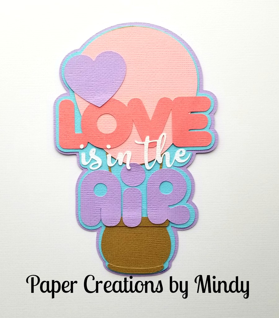 Love Is In The Air tbd Title Paper Piecing
