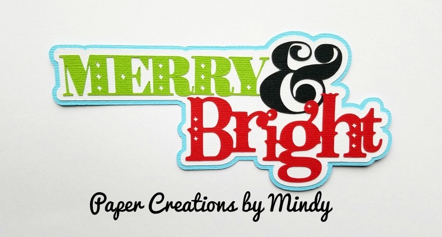 Merry and Bright Title Paper Piecing