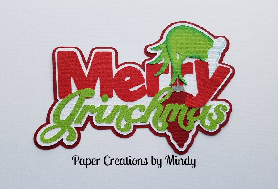 Merry Grinchmas Title Paper Piecing