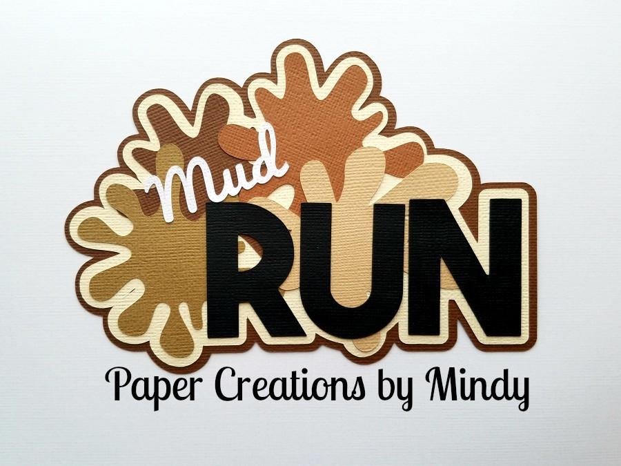 Mud Run Title Paper Piecing