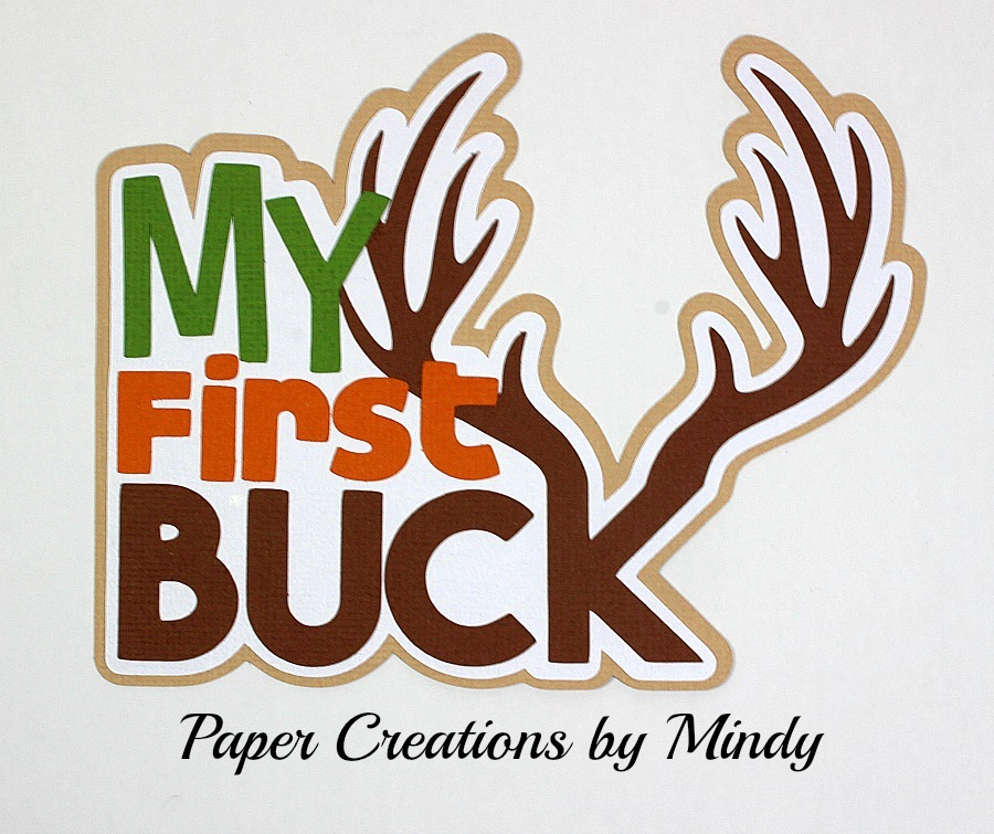 My First Buck Title Paper Piecing