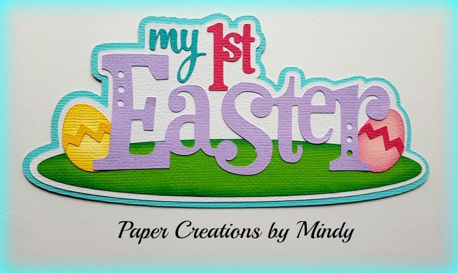 My First Easter Title Paper Piecing