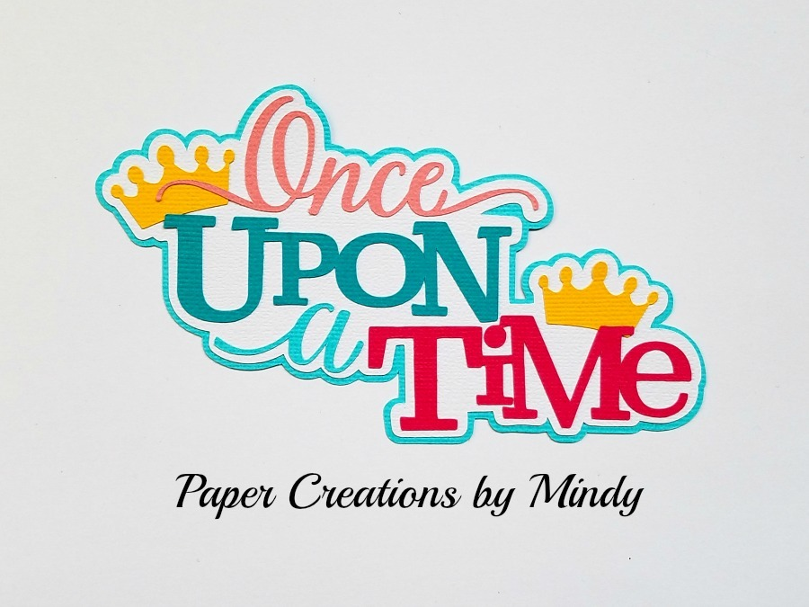 Once Upon A Time Title Paper Piecing