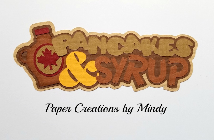 Pancakes Syrup Title Paper Piecing