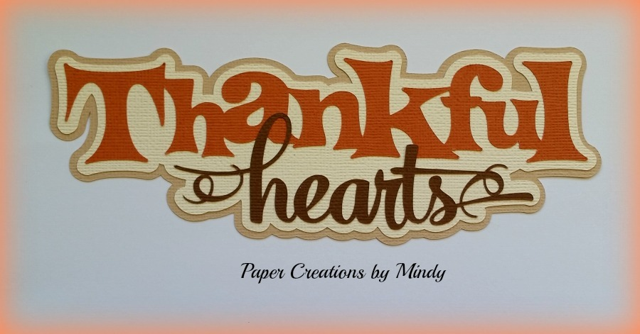 Thankful Hearts Title Paper Piecing