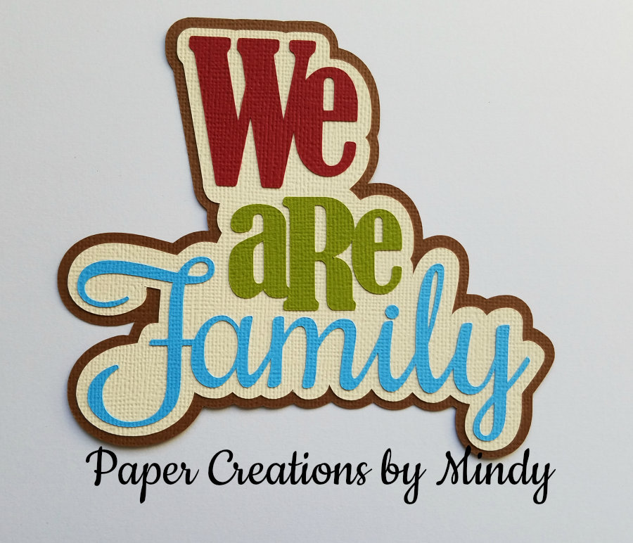 We Are Family Title Paper Piecing